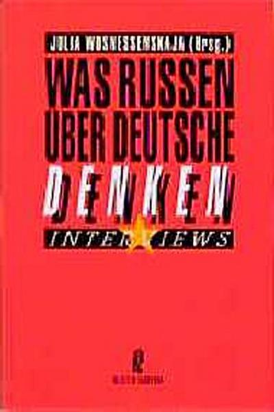 was-russen-uber-deutsche-denken-interviews-sachbuch-