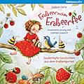 Erdbeerinchen Erdbeerfee: Zauberhafte Geschic ...