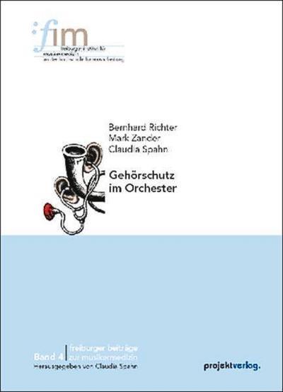 gehorschutz-im-orchester-freiburger-beitrage-zur-musikermedizin-