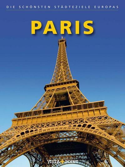 Paris: Die schönsten Städteziele Europas