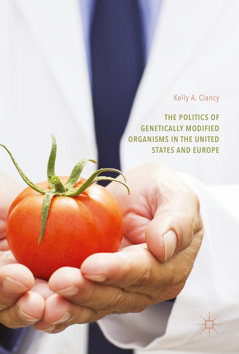 The-Politics-of-Genetically-Modified-Organisms-in-the-United-States-and-Eur