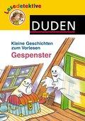 Kleine Geschichten zum Vorlesen - Gespenster; ...