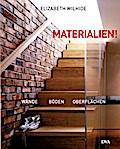 Materialien!: Wände, Böden, Oberflächen - Das ...