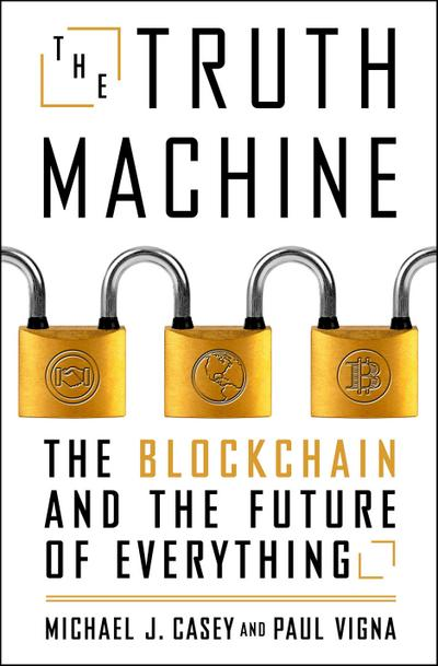 the-truth-machine-the-blockchain-and-the-future-of-everything-international-edition-, 9.20 EUR @ regalfrei-de