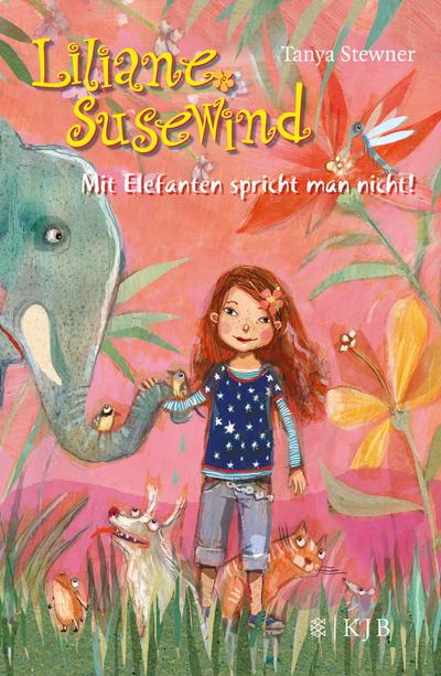 Liliane Susewind – Mit Elefanten spricht man nicht! (Liliane Susewind ab 8, Band 1)