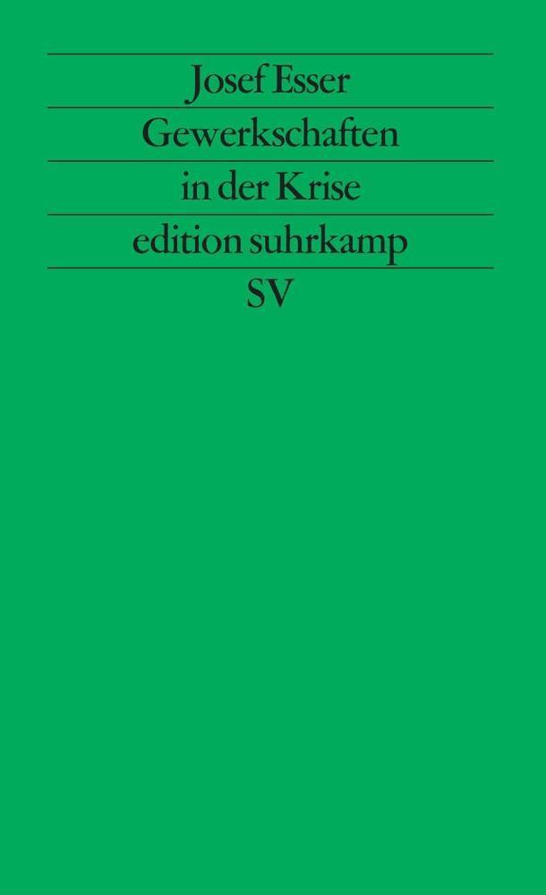 Josef-Esser-Gewerkschaften-in-der-Krise-9783518111314