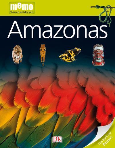 memo Wissen entdecken. Amazonas: Das Buch mit Poster!