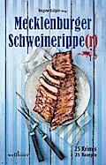 Mecklenburger Schweineripper: 25 Krimis & Rez ...