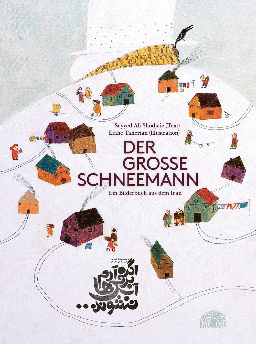 Der-grosse-Schneemann-Seyyed-Ali-Shodjaie