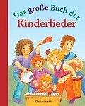 Das große Buch der Kinderlieder