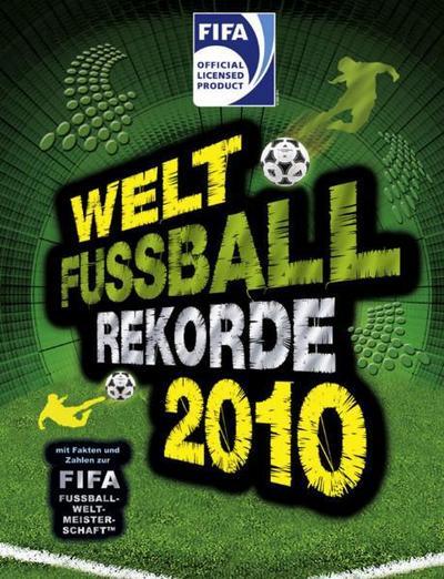 welt-fu-ball-rekorde-2010