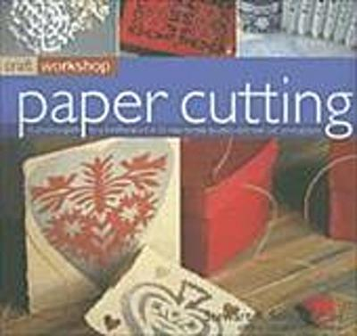 paper-cutting-a-practical-guide-to-a-traditional-art-in-25-step-by-step-projects-and-over-250-photo