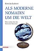 Als moderne Nomadin um die Welt