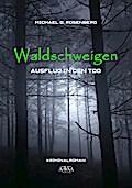Waldschweigen