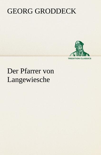Der-Pfarrer-von-Langewiesche-Georg-Groddeck