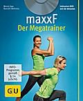 maxxF - Der Megatrainer (mit DVD) (GU Multime ...