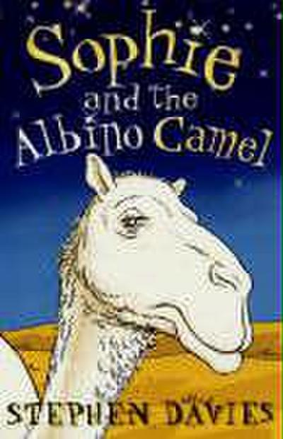 sophie-and-the-albino-camel-sophie-books-band-1-