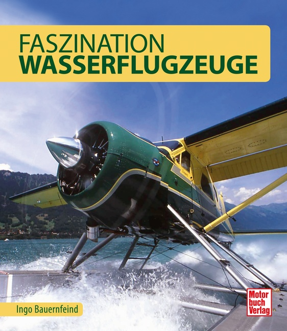 NEU-Faszination-Wasserflugzeuge-Ingo-Bauernfeind-039490