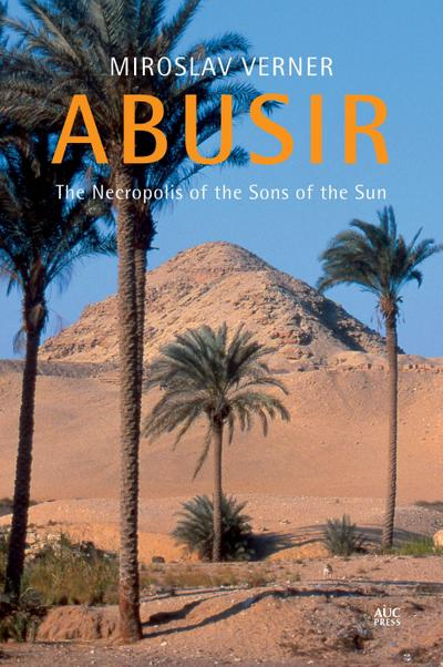 abusir-the-necropolis-of-the-sons-of-the-sun