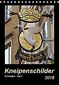 9783665731991 - Angelika Keller: Kneipenschilder in London - Teil 1 (Tischkalender 2018 DIN A5 hoch) - Die AUSHÄNGE-Schilder der Londoner Pubs (Monatskalender, 14 Seiten ) - Livre