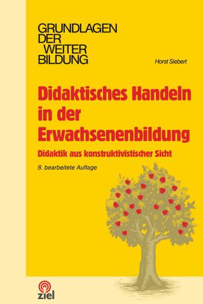 didaktisches-handeln-in-der-erwachsenenbildung-didaktik-aus-konstruktivistischer-sicht-grundlagen-