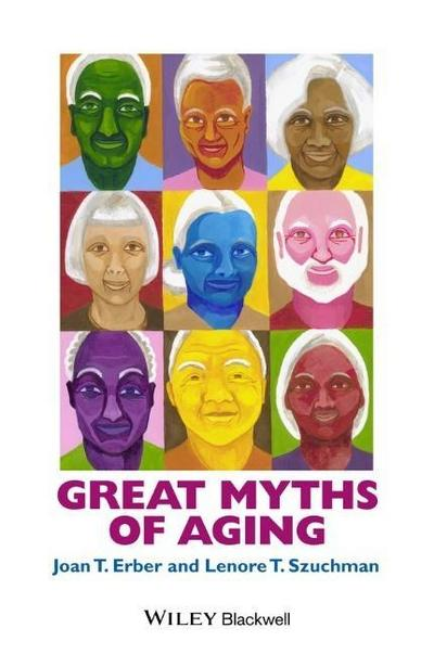 great-myths-of-aging-great-myths-in-psychology-