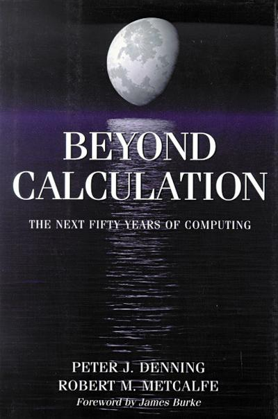 beyond-calculation-the-next-fifty-years-of-computing