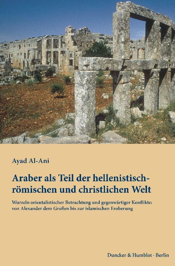 NEU Araber als Teil der hellenistisch-römischen und christlichen Welt... 141197