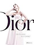Dior: Zeitlose Eleganz