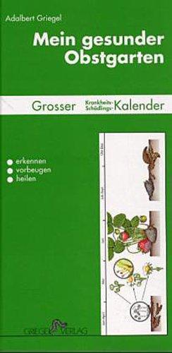 Mein-gesunder-Obstgarten-Adalbert-Griegel