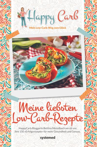 Happy Carb: Meine liebsten Low-Carb-Rezepte