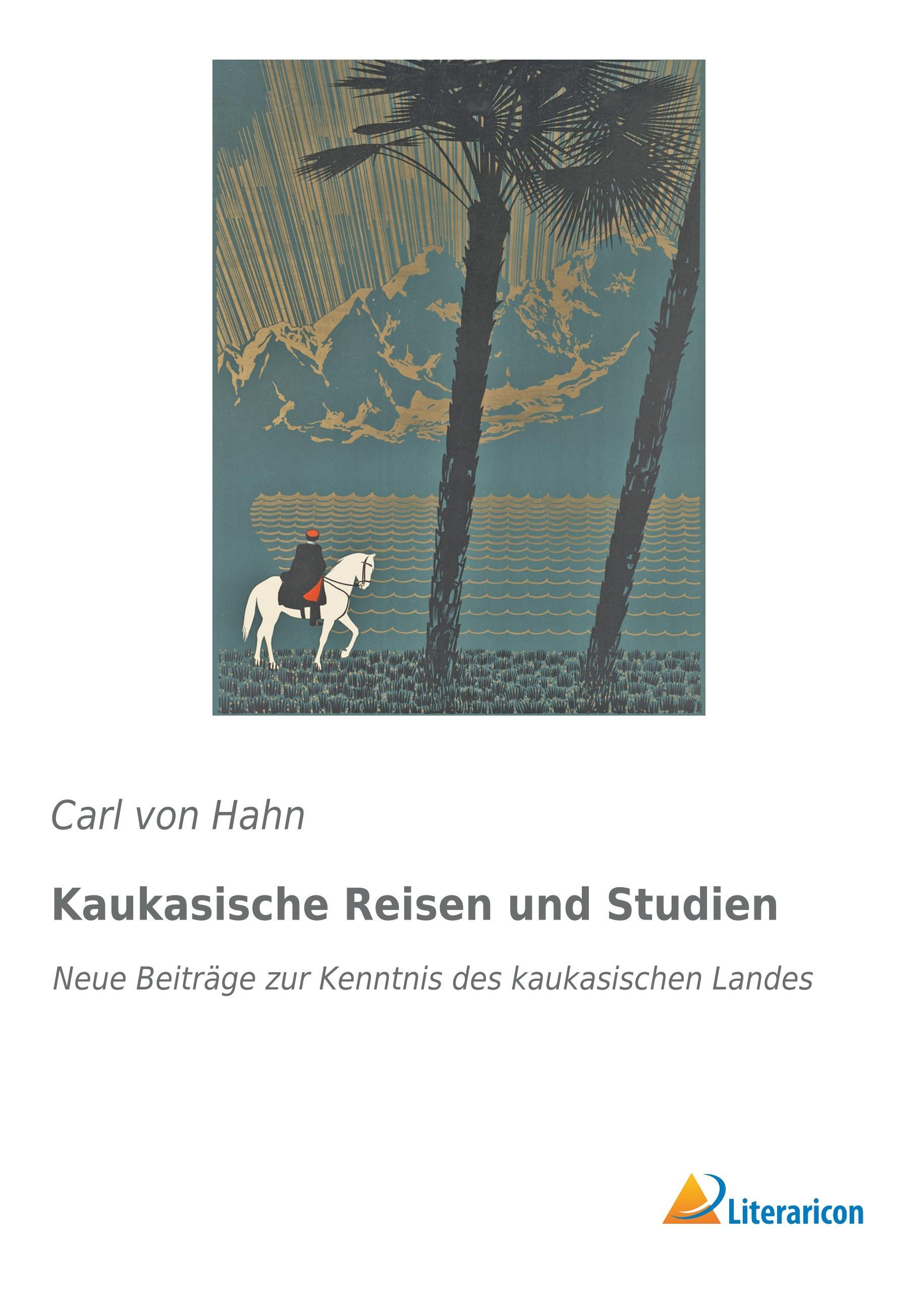 Kaukasische-Reisen-und-Studien-Carl-von-Hahn
