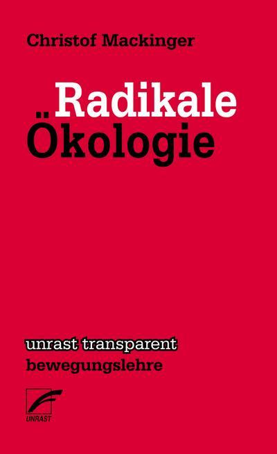 Radikale Ökologie