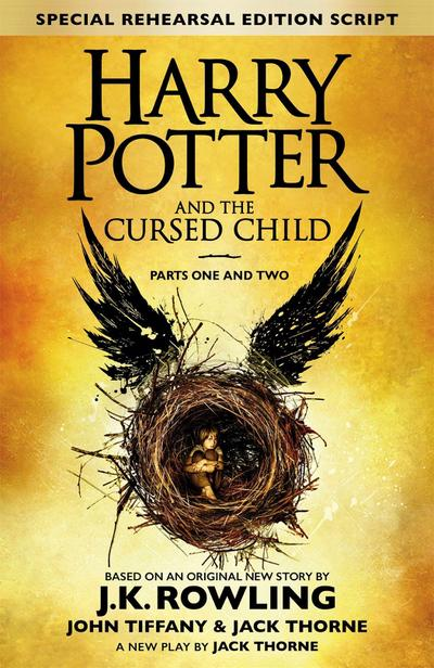 Harry Potter and the Cursed Child - Parts One and Two (Special Rehearsal Edition): The Official Script Book of the Original West End Production - Brown Little - Gebundene Ausgabe, Englisch, J.K. Rowling, John Tiffany, Jack Thorne, The Official Script Book of the Original West End Production, The Official Script Book of the Original West End Production