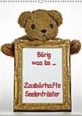 9783665615222 - Antje Lindert-Rottke + Martina Berg: Zaubärhafte Seelentröster (Wandkalender 2018 DIN A3 hoch) - Bärig was los .... Teddybären ganz privat (Monatskalender, 14 Seiten ) - کتاب