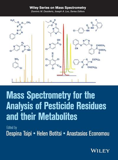 mass-spectrometry-for-the-analysis-of-pesticide-residues-and-their-metabolites-wiley-interscience-s