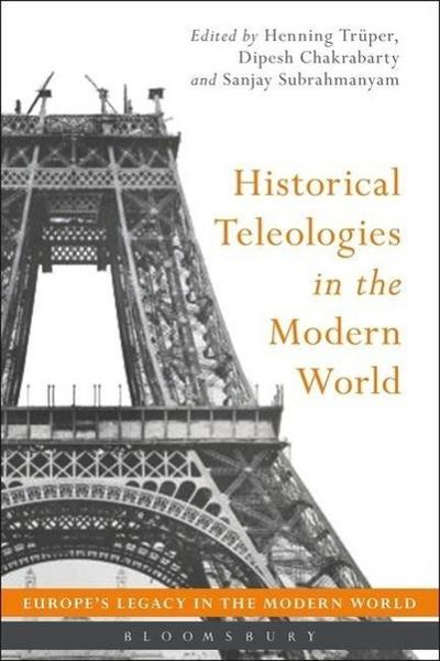 historical-teleologies-in-the-modern-world-europe-s-legacy-in-the-modern-world-