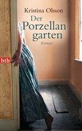 Der Porzellangarten; Roman; Übers. v. Barth,  ...