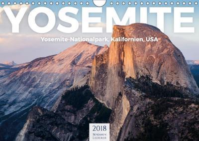 Yosemite - Nationalpark (Wandkalender 2018 DIN A4 quer)