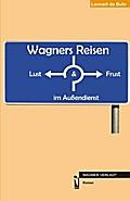 Wagners Reisen