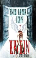 Once After Death: Origin