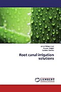Root canal irrigation solutions