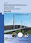 Mathematik für berufliche Gymnasien. Abitur 2018. Baden-Württemberg