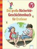 Das große Bücherbär-Geschichtenbuch für Erstl ...
