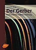 Der Gerber: Professionelle Lederherstellung
