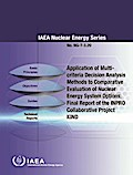 Application of Multi-Criteria Decision Analysis Methods to Comparative Evaluation of Nuclear Energy System Options: Final Report of the Inpro Collabor
