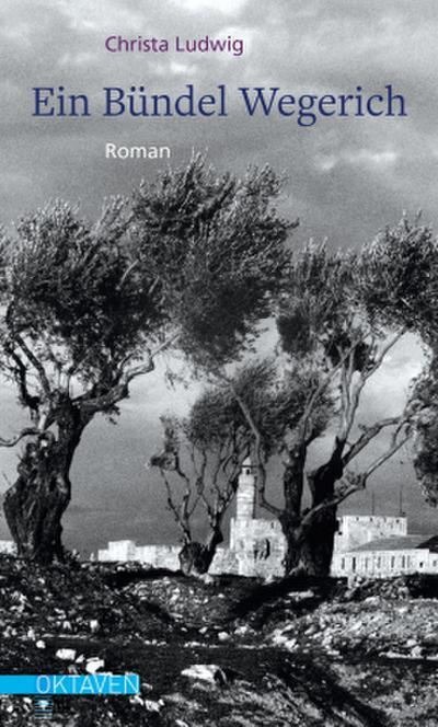 Ein Bündel Wegerich: Roman (Oktaven)