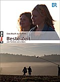 Das Buch zum Film: Beste Zeit