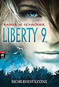Liberty 9 - Sicherheitszone (Die Liberty 9-Se ...