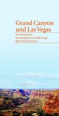 Grand Canyon und Las Vegas. Ein Reiselesebuch